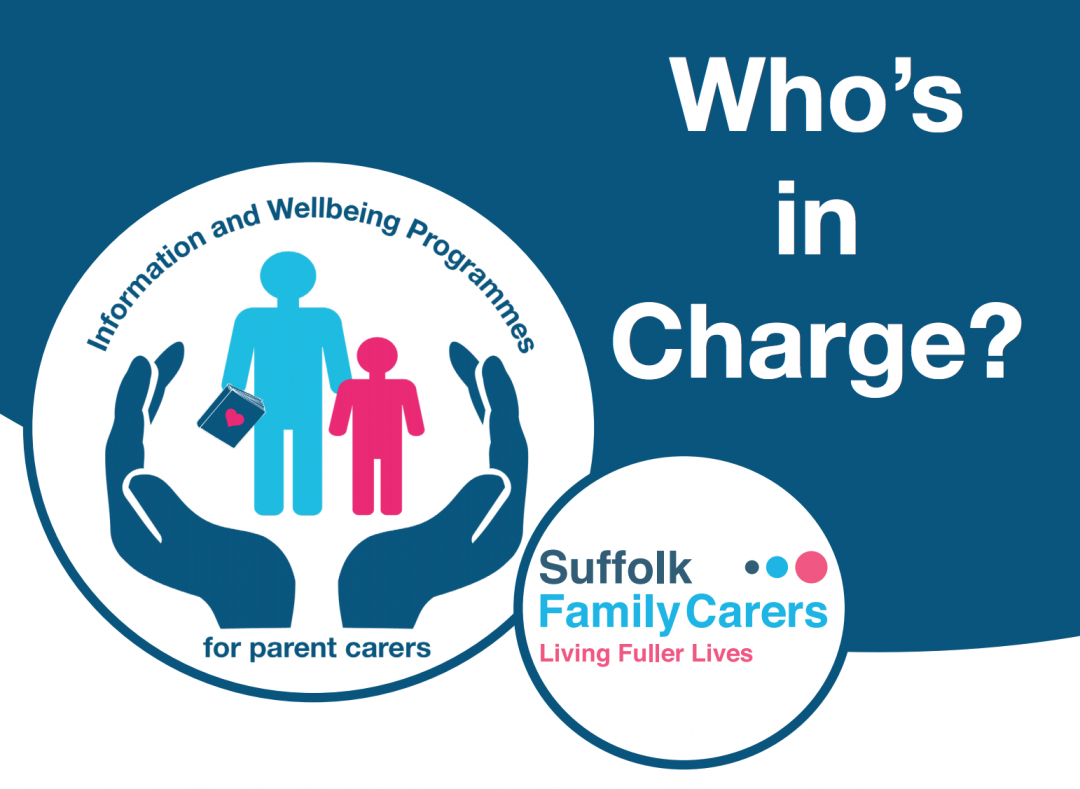 Suffolk Family Carers – Who's in Charge Programme